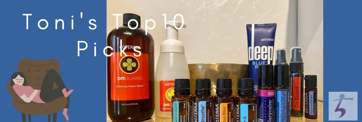 The image shows the top Döterra products that Toni B has experience using.